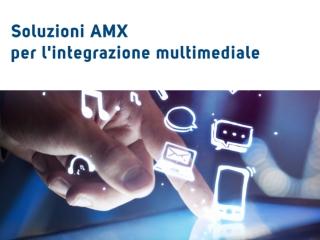 evidenza_amx_integrazione_multimediale